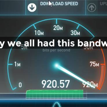 Bandwidth Woes – Slow Internet